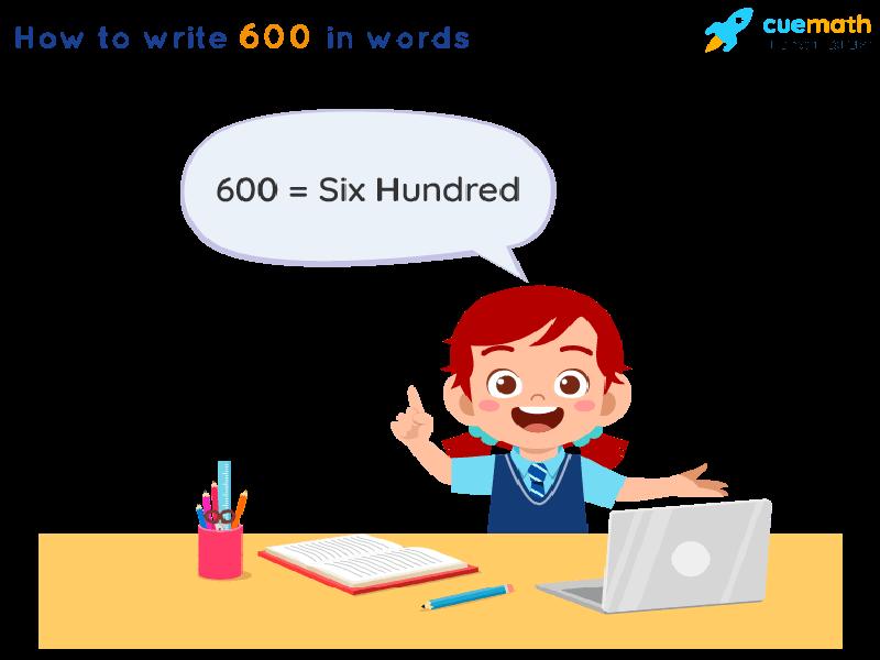 600 in Words