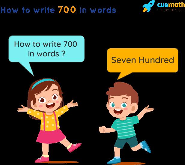 700 in Words