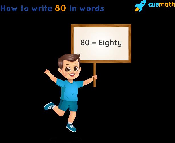 80 in Words