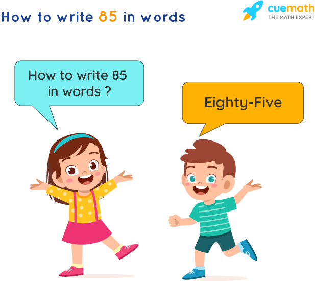 85 in Words