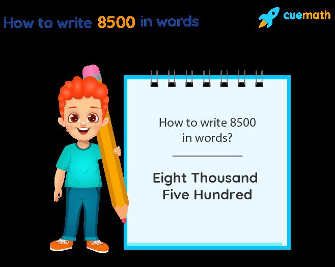8500 in Words